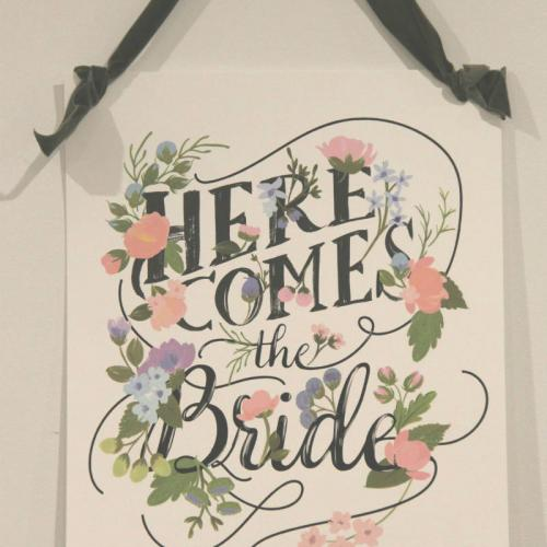 Here comes the bride sign - Wanaka Wedding and Events Wanaka - Major and Minor